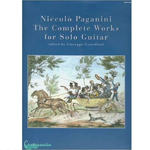 Niccolo Paganini the Complete Works for Solo Guitar